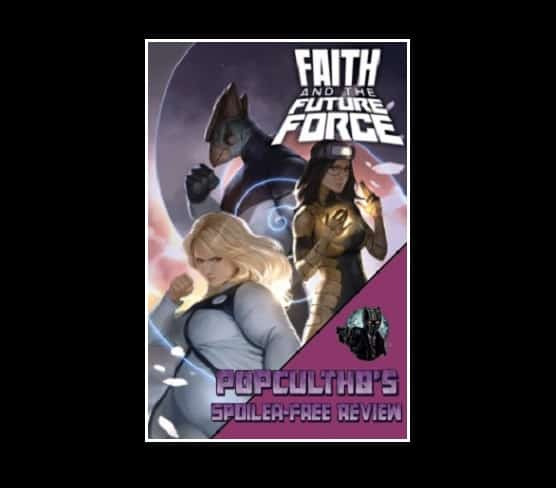 Valiant Free Comic Book Day: PopCultHQ Comic Book Review: FAITH AND THE FUTURE FORCE #2