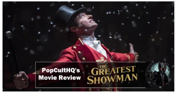 Greatest Showman review feature