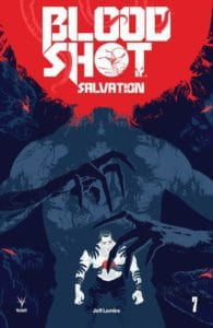 Bloodshot Salvation #7 – Cover B by Raul Allen