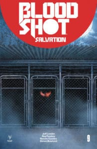 BLOODSHOT SALVATION #9 – Variant Cover by Juan Jose Ryp