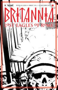 BRITANNIA: LOST EAGLES OF ROME – B&W Sketch Variant by Cary Nord