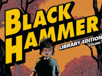 Black Hammer Library Edition Vol.