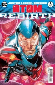 Justice League of America The Atom - Rebirth (2017)