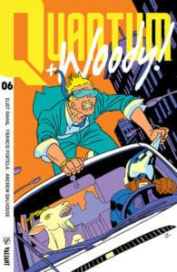QUANTUM & WOODY! #6 - Pre-Order Edition by Jay Fabares