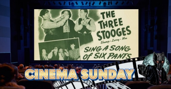 Cinema Sunday - Sing a Song of Six Pants