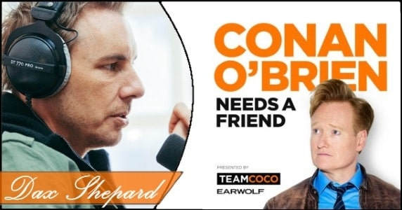 Conan Needs a Friend – Dax Shepard feature