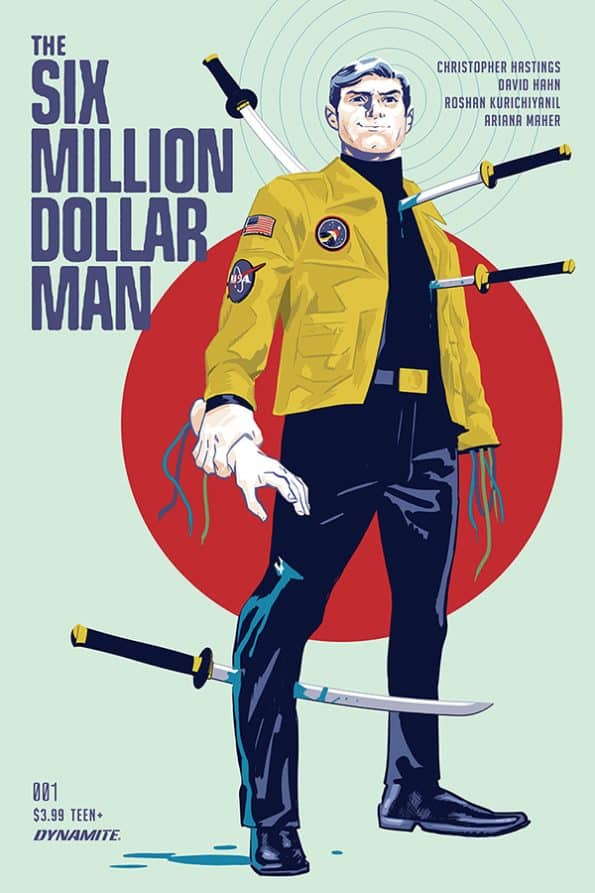 THE SIX MILLION DOLLAR MAN #1 - Cover A