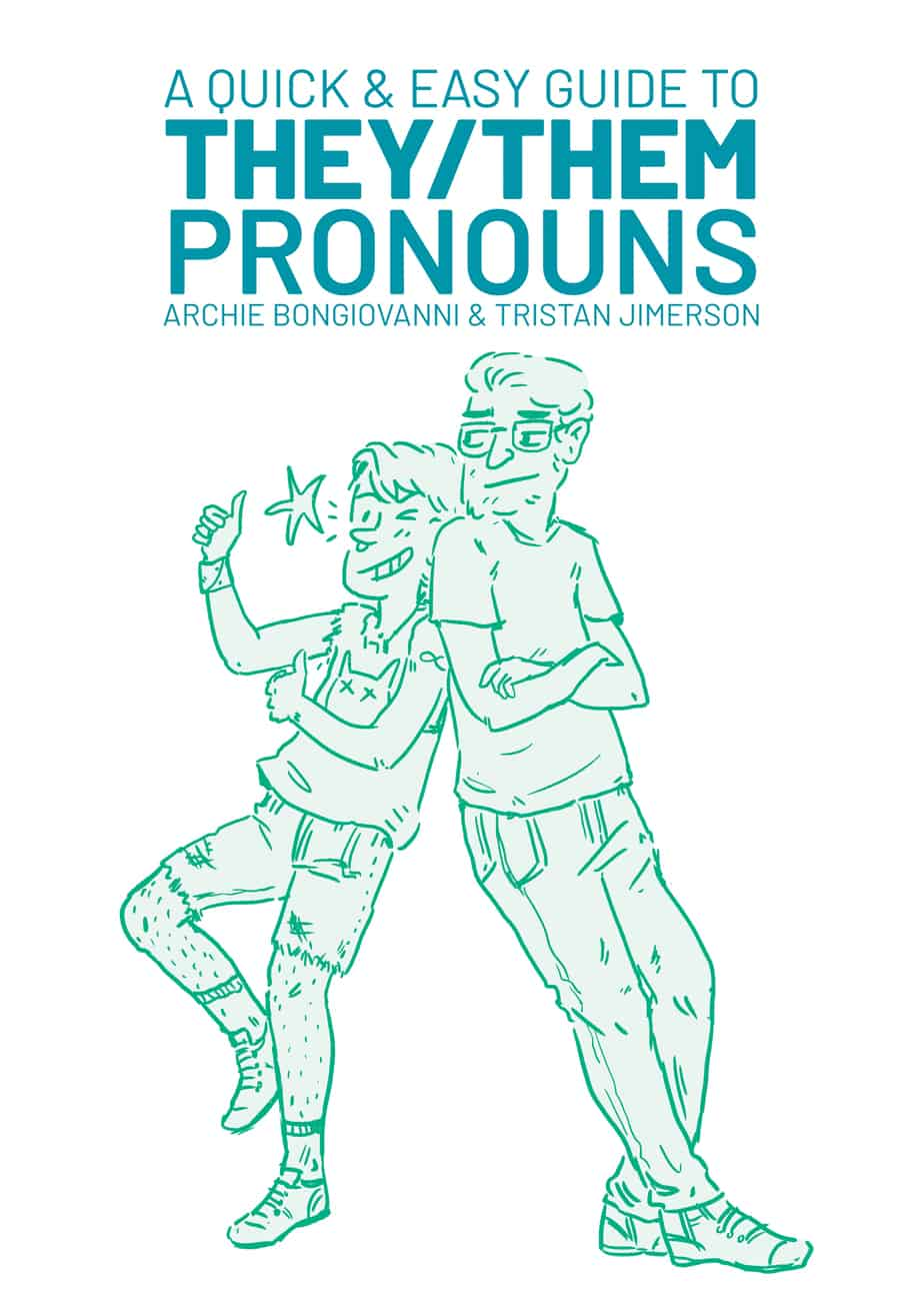 A Quick & Easy Guide to They Them Pronouns
