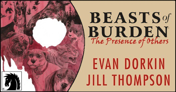 Beasts of Burden The Presence of Others Part One feature