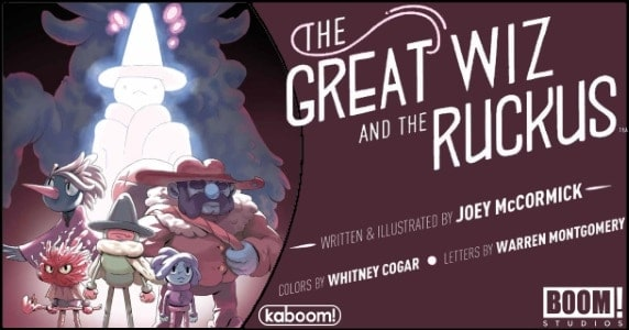 Preview] BOOM! Studios' 2/13 Release: 'The Great Wiz And The Ruckus