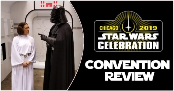 Star Wars Celebration review feature