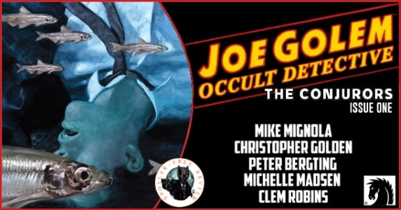 Joe Golem Occult Detective The Conjurors #1 review feature
