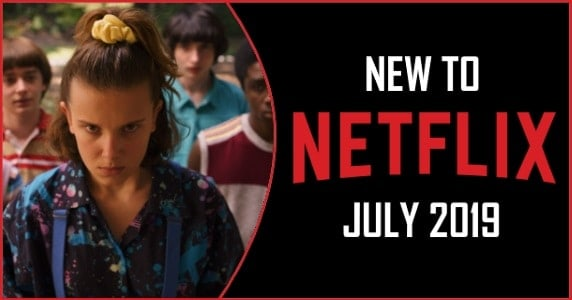 Netflix July 2019 feature – PopCultHQ