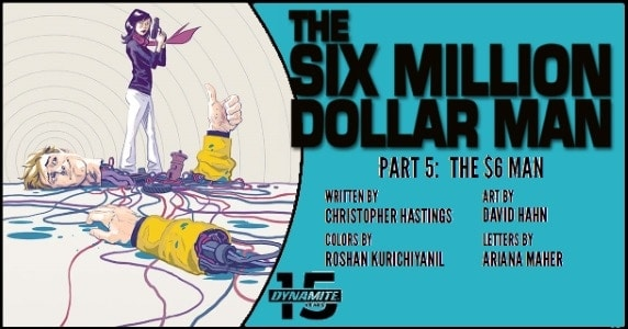 The Six Million Dollar Man #5 preview feature