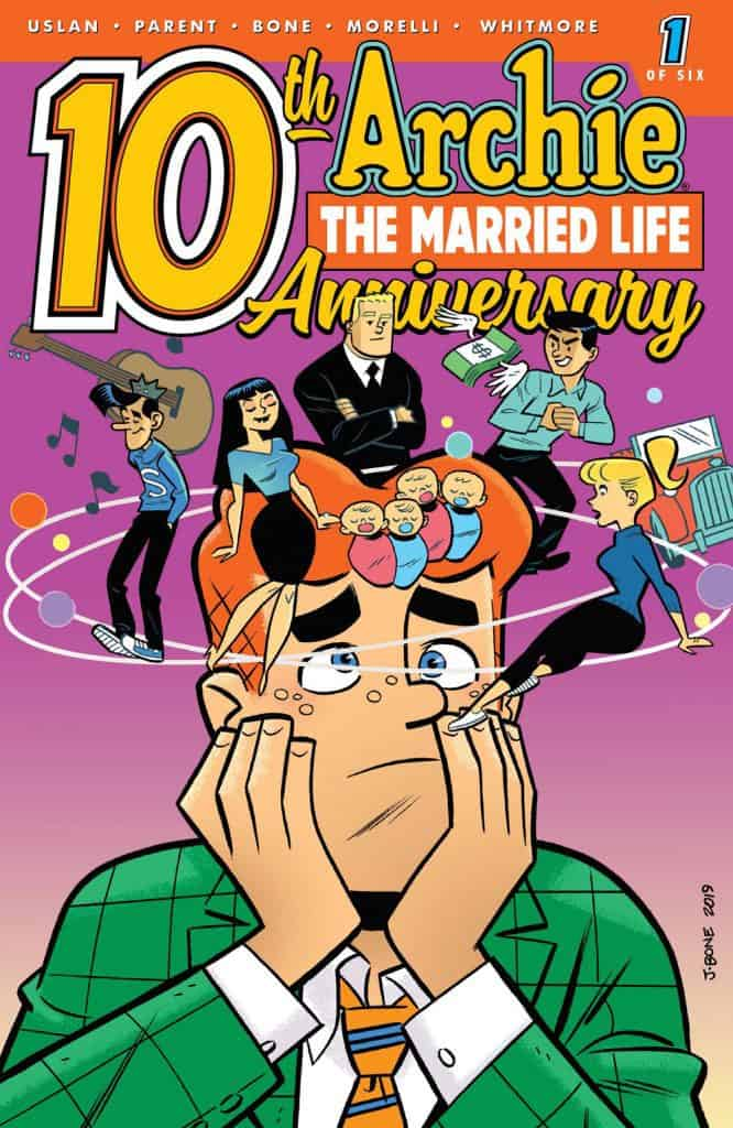 ARCHIE: THE MARRIED LIFE 10 YEARS LATER #1 - Cover B by J. Bone