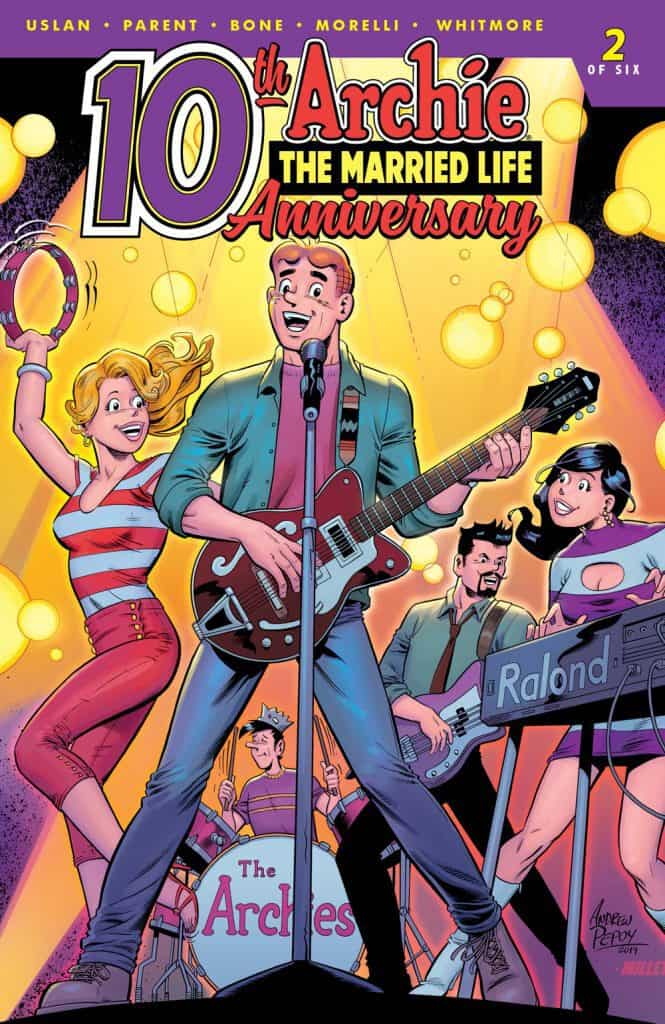 ARCHIE THE MARRIED LIFE: 10th ANNIVERSARY #2 - Variant Cover by Andrew Pepoy