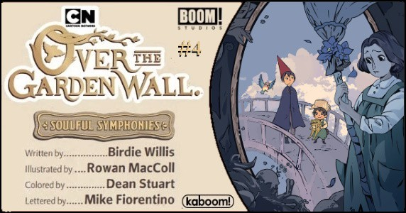 Preview Boom Studios 11 6 Release Over The Garden Wall Soulful Symphonies 4 Of 5 Popculthq