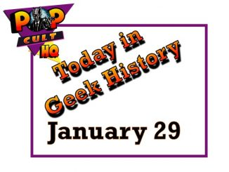 Today in Geek History - January 29