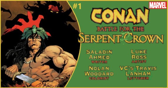 CONAN Battle for the Serpent Crown #1