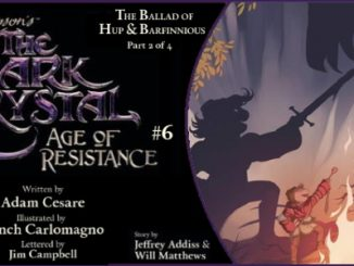 JIM HENSON'S THE DARK CRYSTAL AGE OF RESISTANCE #6